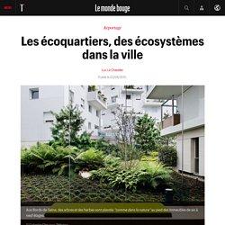 Les écoquartiers, des écosystèmes dans la ville