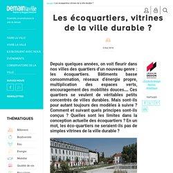 Les écoquartiers, vitrines de la ville durable ?