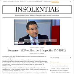 """Écorama : """"EDF est-il au bord du gouffre ?"""" (VIDÉO)"""