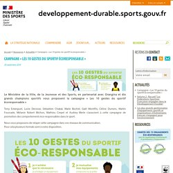 Campagne « Les 10 gestes du sportif écoresponsable » - Sport et développement durable