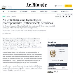 Au CES 2020, cinq technologies écoresponsables (difficilement) dénichées