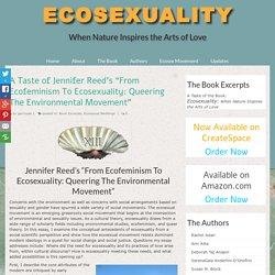 Ecofeminism To Ecosexuality: Queering The Environmental Movement