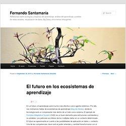 El futuro en los ecosistemas de aprendizaje