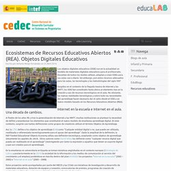 Ecosistemas de Recursos Educativos Abiertos (REA). Objetos Digitales Educativos