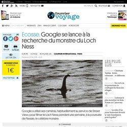 Ecosse. Google se lance à la recherche du monstre du Loch Ness