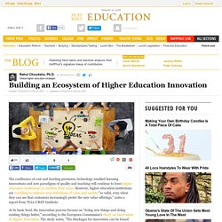 Building an Ecosystem of Higher Education Innovation