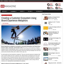 Creating a Customer Ecosystem Using Brand Experience Metaphors