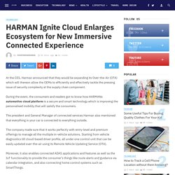 HARMAN Ignite Cloud Enlarges Ecosystem for New Immersive Connected Experience
