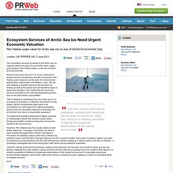 Ecosystem Services of Arctic Sea Ice Need Urgent Economic Valuation