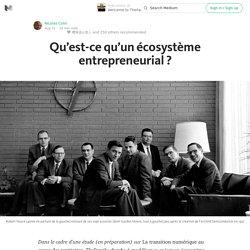 Qu'est-ce qu'un écosystème entrepreneurial ? — Welcome to TheFamily