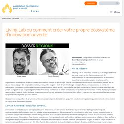 Living Lab ou comment créer votre propre écosystème d'innovation ouverte