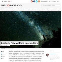 Explorer l'écosystème interstellaire