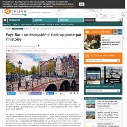 Pays-Bas : un écosystème start-up porté par l'histoire