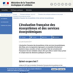 L'évaluation française des écosystèmes et des services écosystémiques