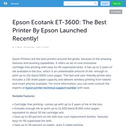 Epson Ecotank ET-3600: The Best Printer By Epson Launched Recently!