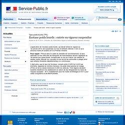 Écotaxe poids lourds : entrée en vigueur suspendue - service-public.fr