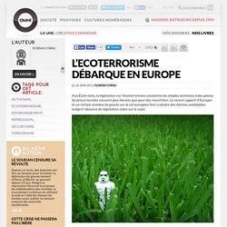 L'Ecoterrorisme débarque en Europe