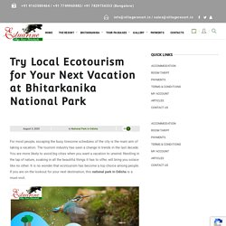 Try Local Ecotourism for Your Next Vacation at Bhitarkanika National Park - Estuarine Village Resort