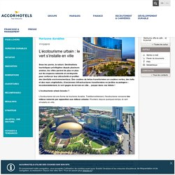 L'écotourisme urbain : le vert s'installe en ville - Actualités - AccorHotels