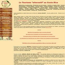 Costa Rica : écotourisme, tourisme durable et responsable au Costa Rica : des alternatives pour un autre tourisme...