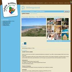 CYBÈLE ÉVASION, ÉCOTOURISME ET TOURISME DURABLE SUR MESURE, SLOW TOURISME, HÉBERGEMENT ÉCOLOGIQUE, CIRCUIT DÉCOUVERTE, RANDONNÉE NATURE, ÉVÉNEMENT TOURISME DURABLE > Charente-Martine / Ile d'Oléron - Camping écologique 4*