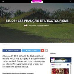 ETUDE : LES FRANÇAIS ET L'ECOTOURISME