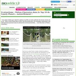 Ecotourisme : Poitou-Charentes dans le Top 10 de Lonely Planet... naturellement