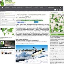 Un MOOC écotourisme pour se former et mieux le connaitre et le promouvoir dans le Monde