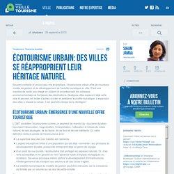 Écotourisme urbain: des villes se réapproprient leur héritage naturel - Réseau de veille en tourisme