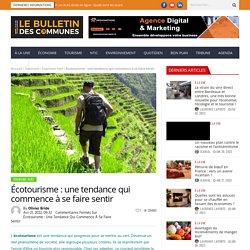 Écotourisme : une tendance qui commence à se faire sentir