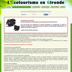 Balades écotouristiques et sorties pédagogiques en Gironde