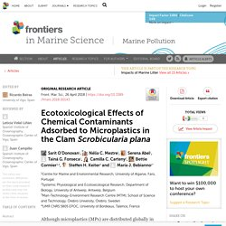 FRONTIERS IN MARINE SCIENC 26/04/18 Ecotoxicological Effects of Chemical Contaminants Adsorbed to Microplastics in the Clam Scrobicularia plana