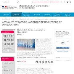 MINISTERE DE L ENSEIGNEMENT ET DE LA RECHERCHE (MESR) - JUILLET 2010 - Stratégie de recherche en toxicologie et écotoxicologieLe