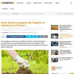 Avec Ecotree, gagnez de l'argent en reboisant la France !