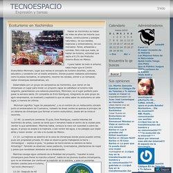 Ecoturismo en Xochimilco « TECNOESPACIO