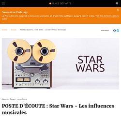 POSTE D'ÉCOUTE : Star Wars - Les influences musicales