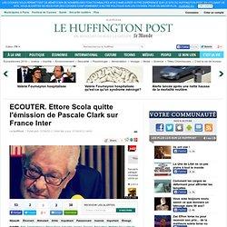 ECOUTER. Ettore Scola quitte l'émission de Pascale Clark sur France Inter