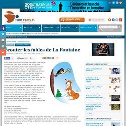 Écouter les fables de La Fontaine