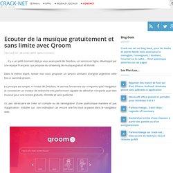 Ecouter de la musique gratuitement et sans limite avec Qroom