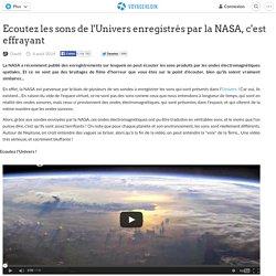 Ecoutez les sons de l'Univers enregistrés par la NASA, c'est effrayant