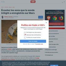 Écoutez les sons que la sonde InSight a enregistrés sur Mars