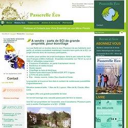 A vendre : parts de SCI de grande propriété, pour écovillage - La Lune Nette renouvelle ses habitants - Ecovillages