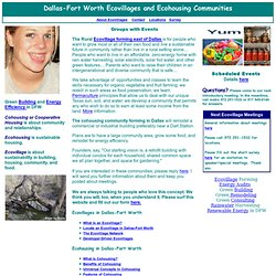 Cohousing, Ecohousing, Ecovillages, Intentional Communities, Dallas-Fort Worth, DFW