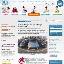 é.covoiturage, le mode de transport innovant, écologique et économique en isère - Conseil Général Isère