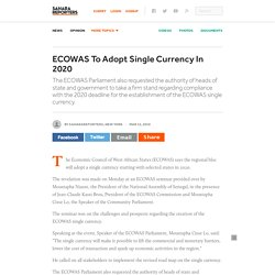 ECOWAS To Adopt Single Currency In 2020