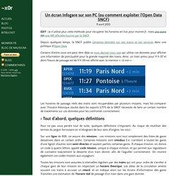 ~x0r - Un écran Infogare sur son PC (ou comment exploiter l'Open Data SNCF)
