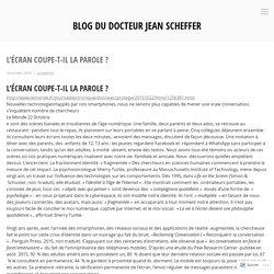 L'écran coupe-t-il la parole ? – Blog du Docteur Jean Scheffer