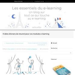 4 idées d'écrans de résumé pour vos modules e-learning
