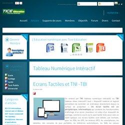 Ecrans Tactiles et TNI -TBI