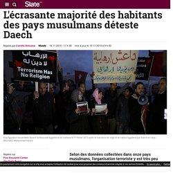 L'écrasante majorité des habitants des pays musulmans déteste Daech